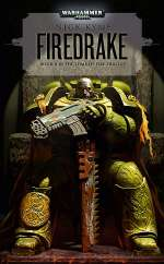 Firedrake (Warhammer 40,000: The Tome of Fire Trilogy, #2)