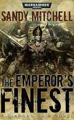 The Emperor's Finest (Warhammer 40,000: Ciaphas Cain, #7)