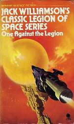 One Against the Legion (Legion of Space, #3)