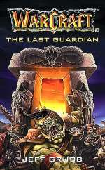 The Last Guardian (WarCraft #3)