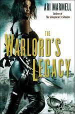 The Warlord's Legacy (Corvis Rebaine, #2)