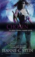 Chosen (Anna Strong Chronicles / Anna Strong, Vampire, #6)