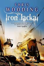 The Iron Jackal (Tales of the Ketty Jay #3)