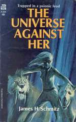 The Universe Against Her