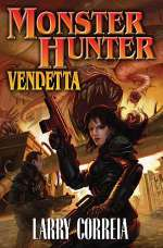 Monster Hunter Vendetta (Monster Hunter, #2)