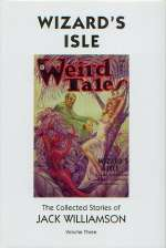 Wizard's Isle (The Collected Stories of Jack Williamson #3)