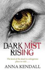 Dark Mist Rising (The Soulvine Moor Chronicles, #2)