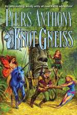 Knot Gneiss (Xanth #34)