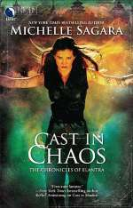 Cast in Chaos (The Chronicles of Elantra, #6)