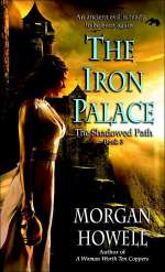 The Iron Palace (The Shadowed Path, #3)