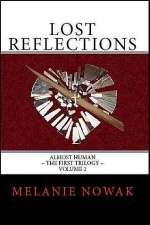 Lost Reflections (Almost Human: The First Trilogy, #2)