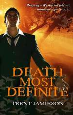 Death Most Definite (Steven de Selby / Death Works, #1)
