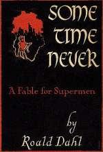Sometime Never: A Fable for Supermen