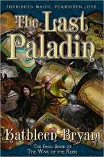 The Last Paladin (The War of the Rose, #3)