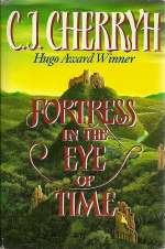 Fortress in the Eye of Time (The Fortress Series, #1)