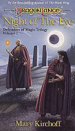Night of the Eye (Dragonlance: Defenders of Magic Trilogy, #1)