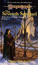 The Seventh Sentinel (Dragonlance: Defenders of Magic Trilogy, #3)