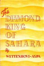 The Diamondking of Sahara