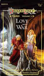 Love and War (Dragonlance: Tales, #3)