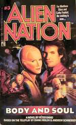 Body and Soul (Alien Nation #3)