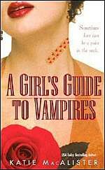 A Girl's Guide to Vampires (The Dark Ones, #1)