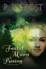 Forest Moon Rising (Tess Noncoiré, #4)