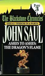 Ashes to Ashes: The Dragon's Flame (The Blackstone Chronicles, #3)