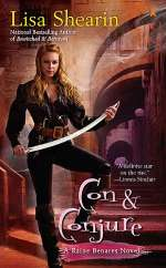 Con and Conjure (Raine Benares, #5)