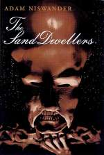The Sand Dwellers