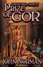 Prize of Gor (Chronicles of Gor #27)