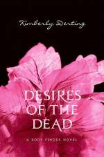 Desires of the Dead (The Body Finder Series, #2)