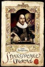 Shakespeare Undead (Shakespeare Undead #1)