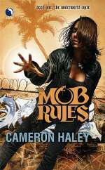 Mob Rules (The Underworld Cycle, #1)