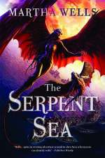 The Serpent Sea (Books of the Raksura, #2)