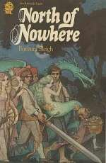 North of Nowhere: Stories and Legends from Many Lands Retold