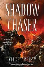 Shadow Chaser (The Chronicles of Siala, #2)