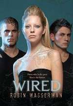 Wired (Skinned Trilogy, #3)