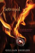 Betrayal (Immortals (by Gillian Shields), #2)