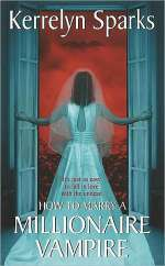 How to Marry a Millionaire Vampire (Love at Stake #1)