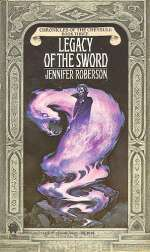 Legacy of the Sword (Chronicles of the Cheysuli, #3)