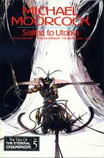 Sailing to Utopia (The Tale of the Eternal Champion #5)