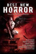 The Mammoth Book of Best New Horror 21 (Best New Horror #21)