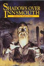 Shadows Over Innsmouth (Shadows Over Innsmouth, #1)