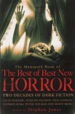 The Mammoth Book of the Best of Best New Horror: A Twenty Year Celebration