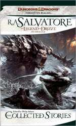 The Legend of Drizzt Anthology: The Collected Stories