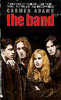 The Band (The Band, #1)