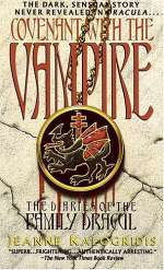 Covenant with the Vampire (The Diaries of the Family Dracul, #1)