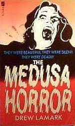 The Medusa Horror