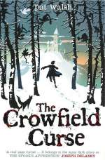 The Crowfield Curse (The Crowfield Curse, #1)