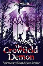 The Crowfield Demon (The Crowfield Curse, #2)